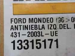 FARO ANTINIEBLA IZQUIERDO FORD MONDEO BERLINA (GE) Ambiente  1.8 CAT (110 CV) |   09.00 - 12.03_mini_3
